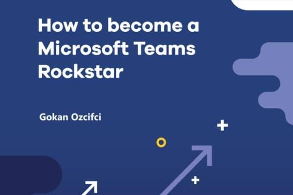 How to become a Microsoft Teams Rockstar